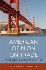 American Opinion On Trade - Guisinger, Alexandra (assistant Professor Of Political Science, Temple University) - ISBN: 9780190651831