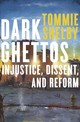 Dark Ghettos - Shelby, Tommie - ISBN: 9780674984073