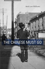 Chinese Must Go - Lew-williams, Beth - ISBN: 9780674976016