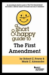 Short And Happy Guide To The First Amendment - Power, Robert; Alexander, Mark - ISBN: 9781634602587