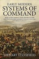Early Modern Systems Of Command - Stansfield, Stewart - ISBN: 9781912390441