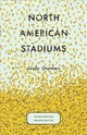 North American Stadiums - Chambers, Grady - ISBN: 9781571315045