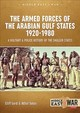 Military And Police Forces Of The Gulf States - Yates, Athol; Lord, Cliff - ISBN: 9781912390618