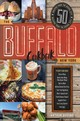 "Buffalo New York Cookbook - 50 Crowd-pleasing Recipes From ""the Nickel City"" - Bovino, Arthur - ISBN: 9781682683231"