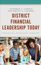 District Financial Leadership Today - Cooper, Bruce S.; Coffin, Stephen V. - ISBN: 9781475834918