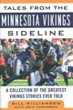 Tales From The Minnesota Vikings Sideline - Williamson, Bill; Thompson, Eric - ISBN: 9781683581352