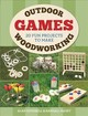 Outdoor Woodworking Games - Goodsell, Alan - ISBN: 9781784943745