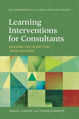 Learning Interventions For Consultants - London, Manuel; Diamante, Thomas - ISBN: 9781433829253
