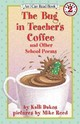 The Bug In Teacher's Coffee - Dakos, Kalli/ Reed, Mike (ILT) - ISBN: 9780064443050