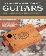 Obsession With Cigar Box Guitars - Sutton, David - ISBN: 9781620083130