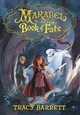 Marabel And The Book Of Fate - Barrett, Tracy - ISBN: 9780316433990