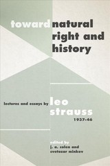 "Toward ""natural Right And History"" - Strauss, Leo - ISBN: 9780226512105"