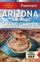 Frommer's Arizona And The Grand Canyon - McNamee, Gregory; Wyman, Bill - ISBN: 9781628874068