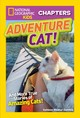 National Geographic Kids Chapters: Adventure Cat! - National Geographic Kids; Zoehfeld, Kathleen Weidner - ISBN: 9781426330520