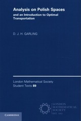 Analysis On Polish Spaces And An Introduction To Optimal Transportation - Garling, D. J. H. (university Of Cambridge) - ISBN: 9781108431767
