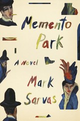 Memento Park - Sarvas, Mark - ISBN: 9780374206376