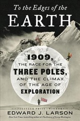To The Edges Of The Earth - Larson, Edward J. - ISBN: 9780062564474