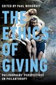 The Ethics Of Giving - Woodruff, Paul (EDT) - ISBN: 9780190648879