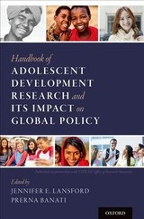 Handbook Of Adolescent Development Research And Its Impact On Global Policy - Lansford, Jennifer E. (EDT)/ Banati, Prerna (EDT) - ISBN: 9780190847128