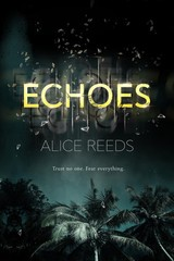 Echoes - Reeds, Alice - ISBN: 9781640632479