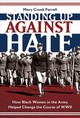 Standing Up Against Hate:how Black Women In The Army Helped Chang - Farrell, Mary - ISBN: 9781419731600