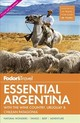Fodor's Essential Argentina - Fodor's Travel Guides - ISBN: 9781640970724