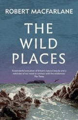 Wild Places - Macfarlane, Robert - ISBN: 9781783784493