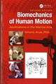 Biomechanics Of Human Motion - Arus, Ph.d., Emeric (international Sendo-ryu Karatedo Federation, Astoria, ... - ISBN: 9781138555532