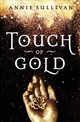 A Touch Of Gold - Sullivan, Annie - ISBN: 9780310766353