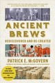 Ancient Brews - Mcgovern, Patrick E. (university Of Pennsylvania) - ISBN: 9780393356441