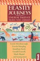 Beastly Journeys - Shand, Mark; Murphy, Dervla; Durrell, Gerald; Attenborough, David; Scott, J... - ISBN: 9781784770815