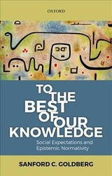 To The Best Of Our Knowledge - Goldberg, Sanford C. (northwestern University) - ISBN: 9780198793670