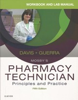 Workbook and Lab Manual for Mosby's Pharmacy Technician - Guerra, Anthony; Davis, Karen - ISBN: 9780323443579
