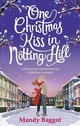 One Christmas Kiss In Notting Hill - Baggot, Mandy - ISBN: 9781785036736