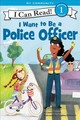 I Want To Be A Police Officer - Driscoll, Laura - ISBN: 9780062432438
