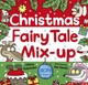 Christmas Fairy Tale Mix-up - Robinson, Hilary - ISBN: 9781444932188