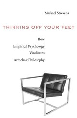 Thinking Off Your Feet - Strevens, Michael - ISBN: 9780674986527