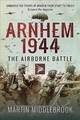 Arnhem 1944 - Middlebrook, Martin - ISBN: 9781526726803