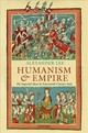 Humanism And Empire - Lee, Alexander (fellow, Centre For The Study Of The Renaissance, University Of Warwick) - ISBN: 9780199675159