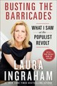 Busting The Barricades - Ingraham, Laura - ISBN: 9781250151636