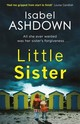 Little Sister - Ashdown, Isabel - ISBN: 9781409167945