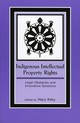 Indigenous Intellectual Property Rights - Riley, Mary (EDT) - ISBN: 9780759104853