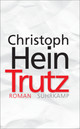 Trutz - Hein, Christoph - ISBN: 9783518468647
