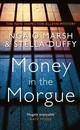 Money In The Morgue - Marsh, Ngaio; Duffy, Stella - ISBN: 9780008207113