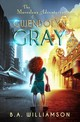 The Marvelous Adventures Of Gwendolyn Gray - Williamson, B. A. - ISBN: 9781631631726