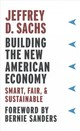 Building The New American Economy - Sachs, Jeffrey D. - ISBN: 9780231184052