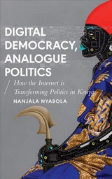 Digital Democracy, Analogue Politics - Nyabola, Nanjala - ISBN: 9781786994301