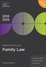Core Statutes On Family Law 2018-19 - Burton, Frances - ISBN: 9781352003659
