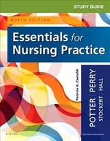 Study Guide for Essentials for Nursing Practice - Castaldi, Patricia; Hall, Amy; Stockert, Patricia; Perry, Anne Griffin; Potter, Patricia A. - ISBN: 9780323533034
