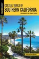 Falcon Guides Coastal Trails Of Southern California - Mullally, Linda B./ Mullally, David S. - ISBN: 9781493031580
